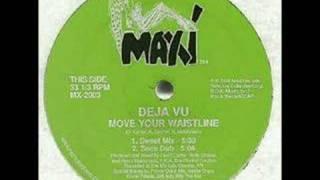 Deja Vu - Move Your Waistline (Sweat Mix)