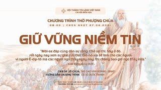 HTTL BIÊN HOÀ - Chương Trình Thờ Phượng Chúa - 27/06/2021