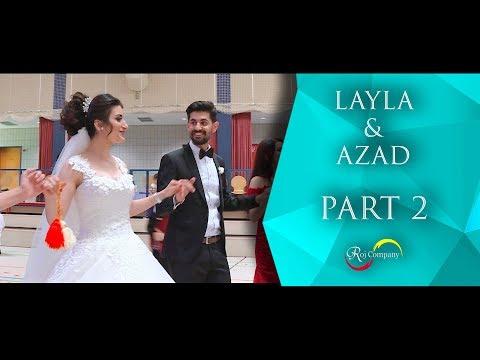 Azad & Layla - Part 2 - 30.06.18 - Nishan Baadri - Roj Company