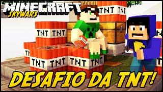 Minecraft: DESAFIO DA TNT! (SKYWARS)