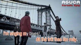[Karaoke Việt + Audio] BLUE - BIGBANG