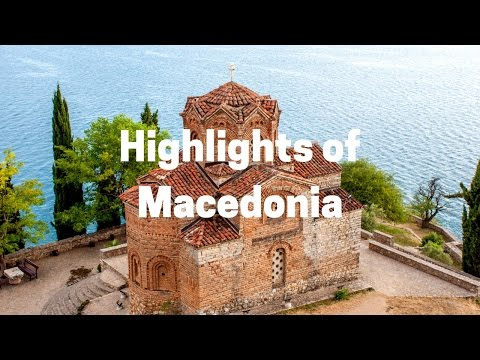 Highlights of Macedonia Travel
