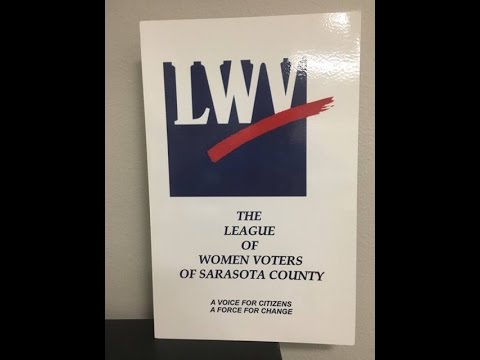 Watch: League of Woman Voters Town Hall - Several Sarasota County Candidates