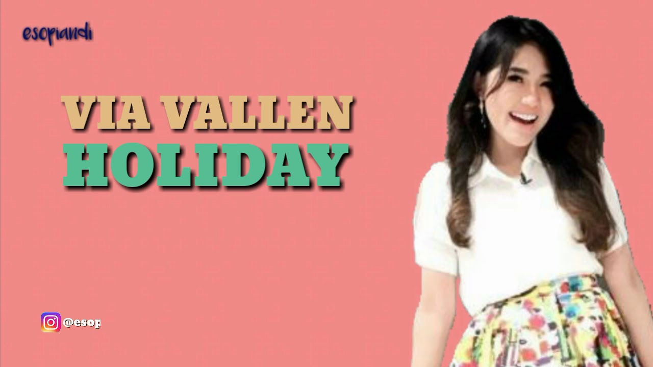 download mp3 via vallen holiday