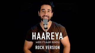 Haareya Song | Meri Pyaari Bindu | Rock Version | Ayushmann | Arijit Singh | By Madhav Mahajan
