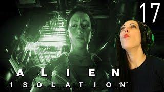 ALIEN Isolation Walkthrough Part 17 - Torrens We Have a Problem