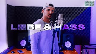 YUSUF - LIEBE & HASS [Official Video] prod.by YASIN