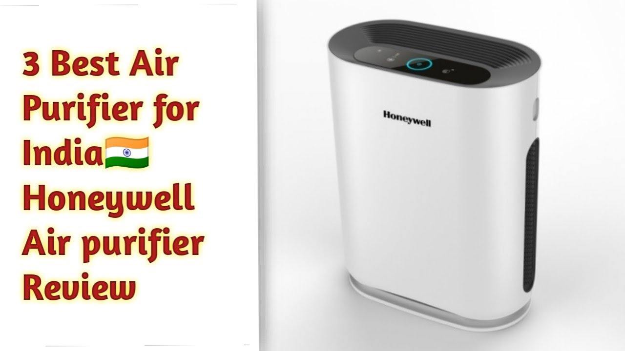 3 Best Air Purifier For Home 2018 | Honeywell Air Purifier Review in Hindi  | unboxing