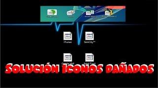 Restaurar Iconos Dañados en Windows 7, 8 y 10  l  SOLUCIÓN