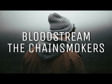 The Chainsmokers - Bloodstream | Sub Español + Lyrics