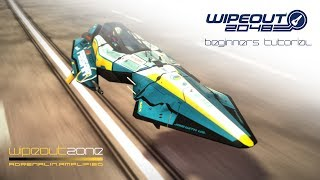 Wipeout 2048 - Beginners Tutorial