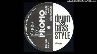 Drum And Bass Style - Away