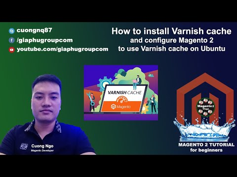 How to install Varnish cache and configure Magento 2 to use Varnish cache on Ubuntu