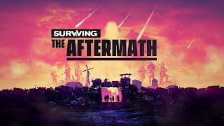 Surviving the Aftermath - New Gameplay Trailer