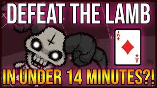 14 Minute Lamb Run?! - ZIP! Achievement: Ace Of Diamonds Unlock [Isaac AB+]
