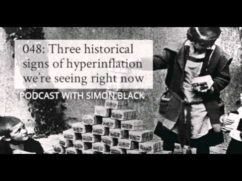 048  Three historical signs of hyperinflation we're seeing right now