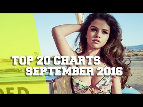 TOP 20 SINGLE CHARTS - SEPTEMBER 2016
