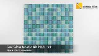 Pool Glass Mosaic Tile Nadi 1x1 - 120KELU11AQBLFIPT