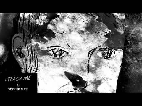 Keaton Henson - Teach Me (with illustration by Sepehr Nabi)