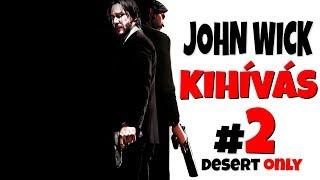 JOHN WICK KIHÍVÁS #2! | DESERT ONLY! (Fortnite Battle Royale)