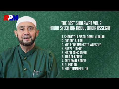 Habib Syech Bin Abdul Qodir Assegaf - The Best Sholawat Vol. 2 (Full Album Stream)