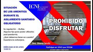 SITUACIÓN DE LOS AMENITIES DURANTE EL AISLAMIENTO SANITARIO OBLIGATORIO - Dra. Diana Sevitz