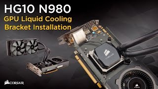 corsair hydro series hg10 n980 installation how to demo