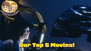 Our TOP FIVE Favorite Movies!