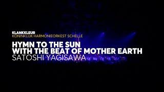 KlankKleur - Hymn to the Sun w/t Beat of Mother Earth (Satoshi Yagisawa) by Royal WindBand Schelle