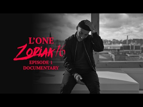 L'ONE - Zodiac 16 (Episode 1)