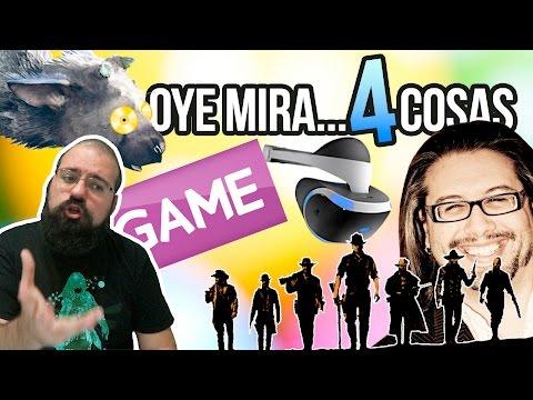 Oye mira 4 cosas - John Romero y la violencia, Reacciones RDR2, Last Guardian GOLD, GAME y la VR