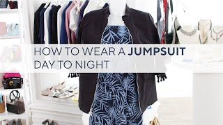 How to Wear a Jumpsuit from Day to Night | Style This.