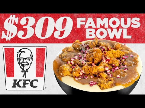 $309 KFC Famous Bowl | Fancy Fast Food | Mythical Kitchen