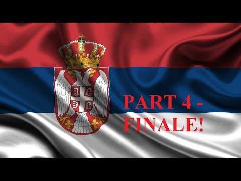 Let's play Supreme ruler 2020 Serbian empire part 4 - FINALE!