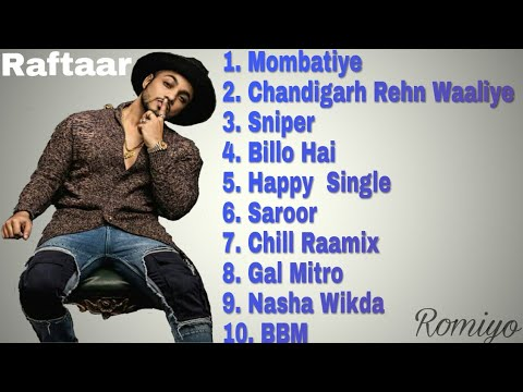 Raftaar all new Rap songs
