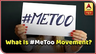 What Is MeToo Movement? | ABP News