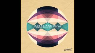 Parra for Cuva - Swept away (feat. Anna Naklab & Mr. Gramo)