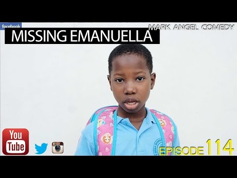[Video] MISSING EMANUELLA (Mark Angel Comedy) (Episode 114)