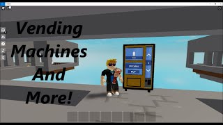Vending Machines And More!