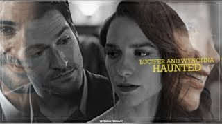 Lucifer and Wynonna ● Haunted