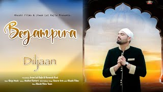 Begampura   Diljaan (Official Video) Kings Music   Latest Punjabi Song 2021   Khushi Films