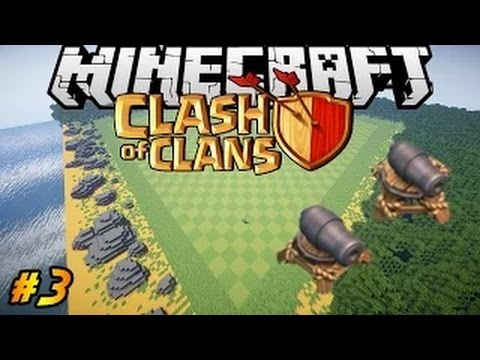 Let's Build Clash of Clans in Minecraft PART 3 | Cannons! Map DONE!
