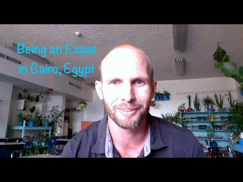 Being an Expat in Cairo, Egypt | ExpatsEverywhere
