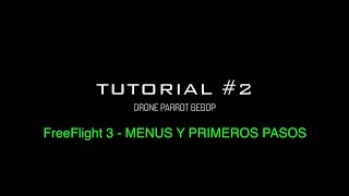 Tutorial Drone Parrot Bebop #2 - FreeFlight 3 -