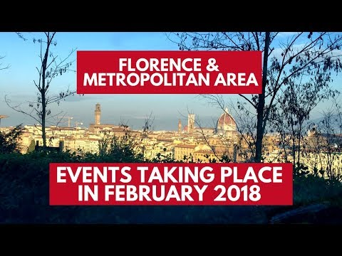 Events taking place in the Metropolitan City of Florence in February 2018