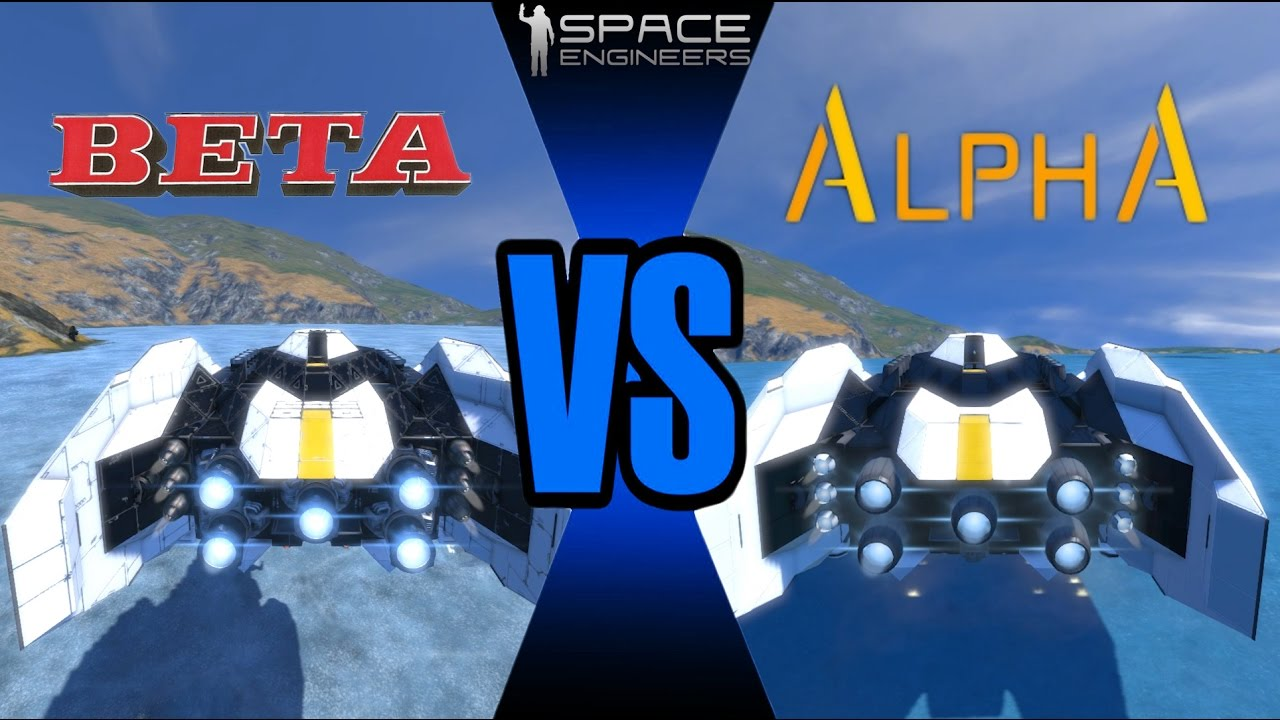 space engineers alpha vs beta old models vs new models. Black Bedroom Furniture Sets. Home Design Ideas