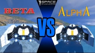 Space engineers Alpha VS Beta / Old models VS New models