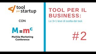 MailUp Marketing Conference - video 2/3 Le 3 (+1) leve di scelta di un tool