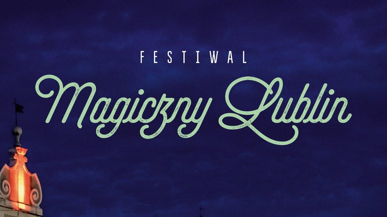 Magiczny Lublin Zaproszenie Youtube