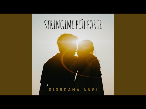 Giordana Angi - Stringimi Più Forte scaricare suoneria